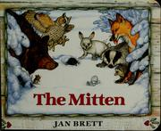 Cover of: The mitten | Jan Brett