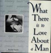 What there is to love about a man