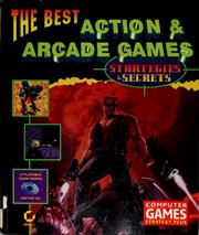 Cover of: The best action & arcade games | Computer Games Strategy Plus (Firm)