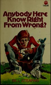 Cover of: Anybody here know right from wrong?