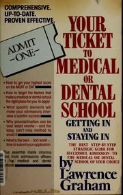 Cover of: Your ticket to medical or dental school