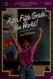 Cover of: After fifth grade, the world!