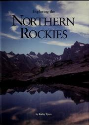 Cover of: Exploring the northern Rockies