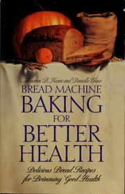 Cover of: Bread machine baking for better health