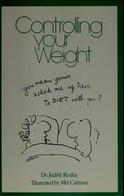 Cover of: Controlling your weight | Judith Rodin