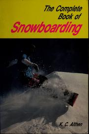 Cover of: The complete book of snowboarding