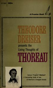 Cover of: Theodore Dreiser presents The living thoughts of Thoreau | Henry David Thoreau