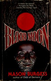 Cover of: Blood moon | Mason Burgess