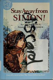 Cover of: Stay away from Simon! | Carol Carrick