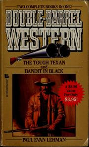 Cover of: The tough texan and Bandit in black