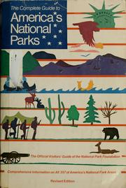 Cover of: The Complete guide to America's national parks | National Park Foundation