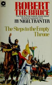 Cover of: Robert the Bruce, the steps to the empty throne | Nigel Tranter