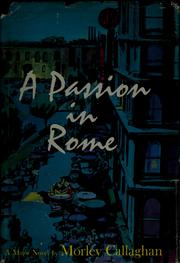 Cover of: A passion in Rome | Morley Callaghan