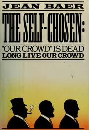Cover of: The self-chosen | Jean L. Baer