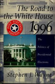 Cover of: The road to the White House, 1996