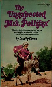 Cover of: The unexpected Mrs. Pollifax | Dorothy Gilman
