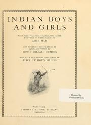 Cover of: Indian boys and girls | Alice Calhoun Haines