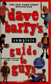 Cover of: Dave Barry's Complete guide to guys