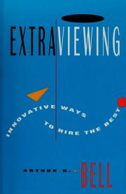 Cover of: Extraviewing: innovative ways to hire the best