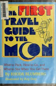 Cover of: The first travel guide to the moon