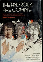 Cover of: The Androids are coming | Robert Silverberg