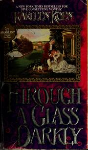 Cover of: Through a glass darkly | Karleen Koen