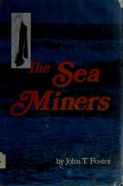 Cover of: The sea miners | John T. Foster