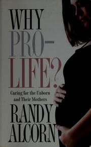 Cover of: Why prolife? | Randy C. Alcorn