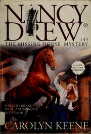 Cover of: The Missing Horse Mystery | Carolyn Keene