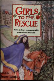 Cover of: Girls to the rescue