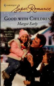 Cover of: Good with children