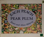 Cover of: Each peach pear plum by Janet Ahlberg