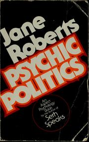 Cover of: Psychic politics by Roberts, Jane