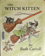 Cover of: The witch kitten | Ruth Carroll