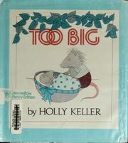 Too big by Holly Keller
