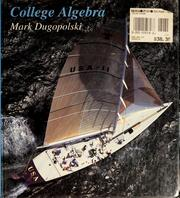 Cover of: College algebra | Mark Dugopolski
