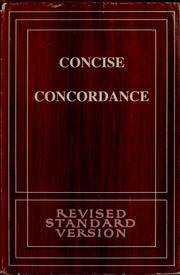 Cover of: Concise concordance to the Revised standard version of the Bible | Thomas Nelson & Sons