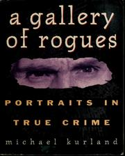 Cover of: A gallery of rogues: portraits in true crime