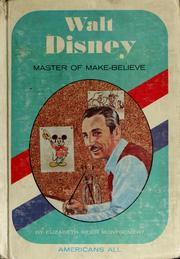 Cover of: Walt Disney; master of make-believe
