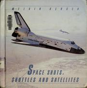Cover of: Space shots, shuttles, and satellites
