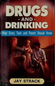 Cover of: Drugs and drinking | Jay Strack