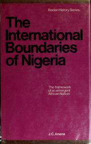 Cover of: The international boundaries of Nigeria, 1885-1960