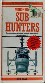 Cover of: An illustrated guide to modern sub hunters