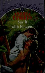 Cover of: Say it with flowers