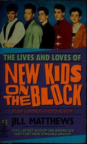 Cover of: The lives and loves of New Kids on the Block