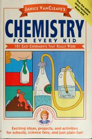 Cover of: Janice VanCleave's Chemistry for Every Kid