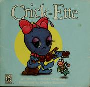 Cover of: Crick-Ette | Stephen Cosgrove