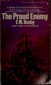Cover of: The proud enemy | F. M. Busby