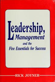 Cover of: Leadership, management and the five essentials for success