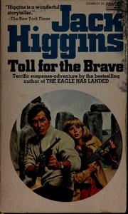 Cover of: Toll for the brave | Jack Higgins
